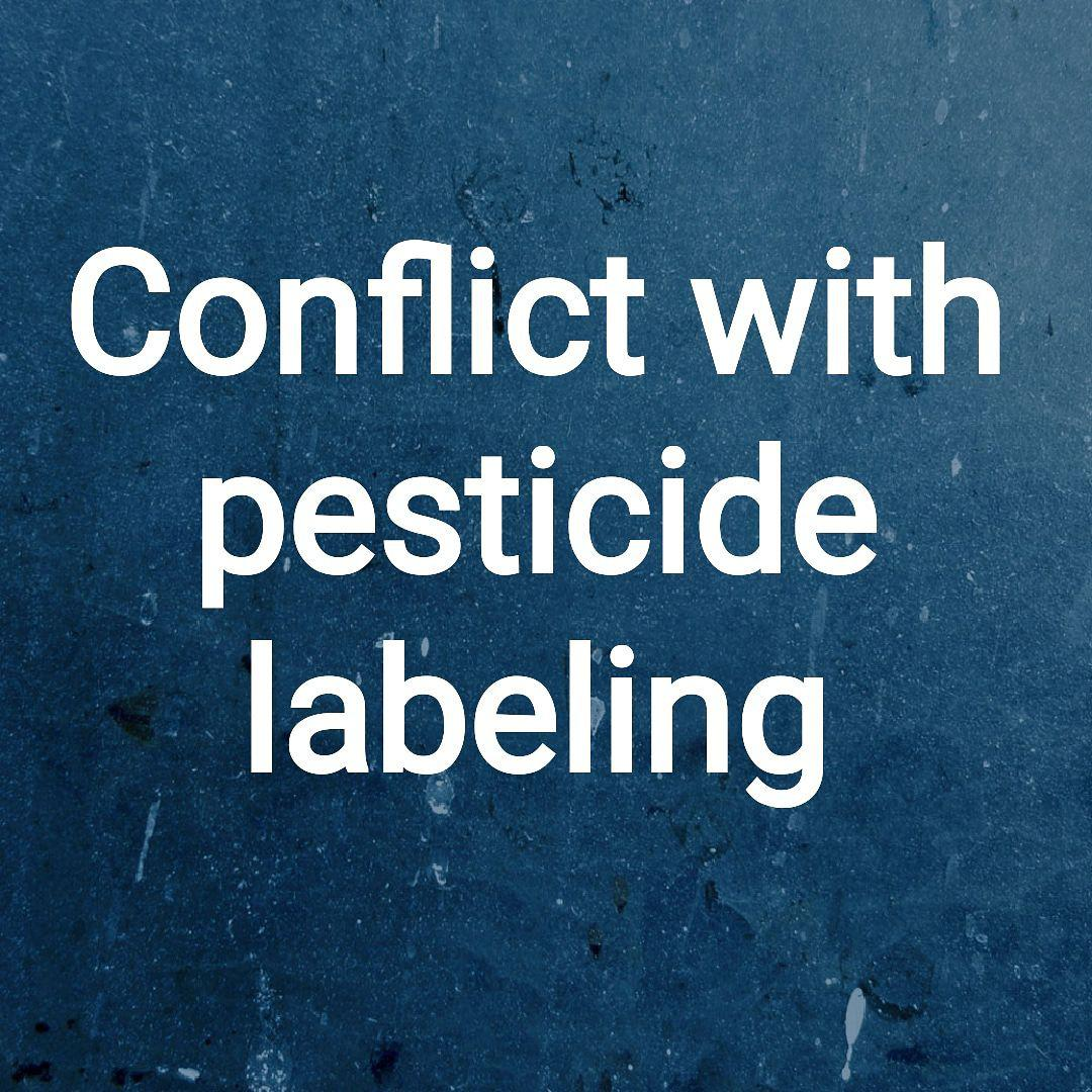 Deviations from pesticide labeling