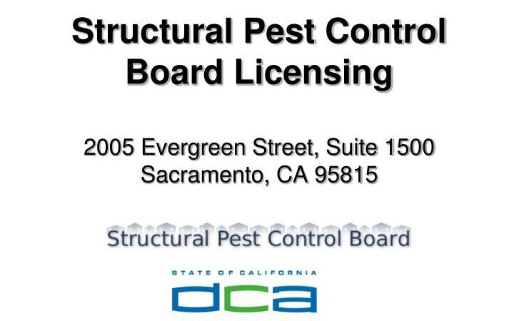 Structural pest control board licensing in California